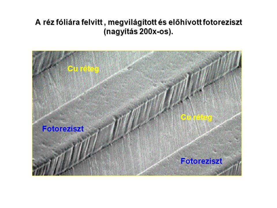 A réz fóliára felvitt , megvilágított és előhívott fotoreziszt (nagyítás 200x-os).