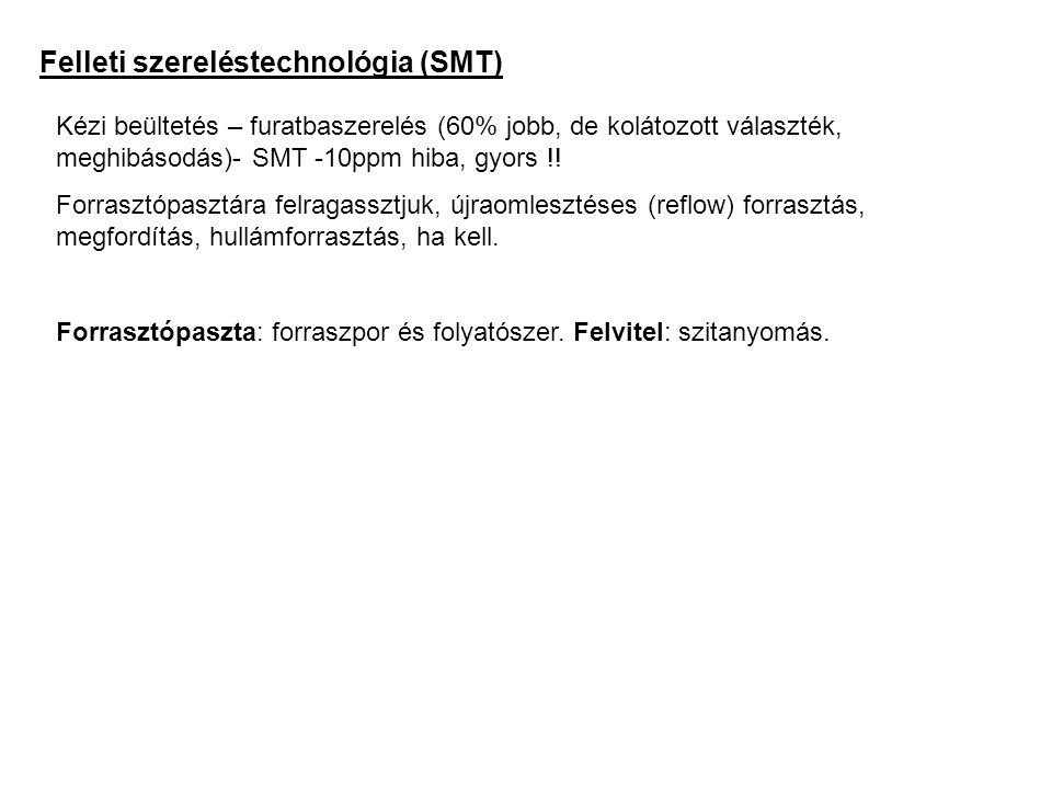 Felleti szereléstechnológia (SMT)