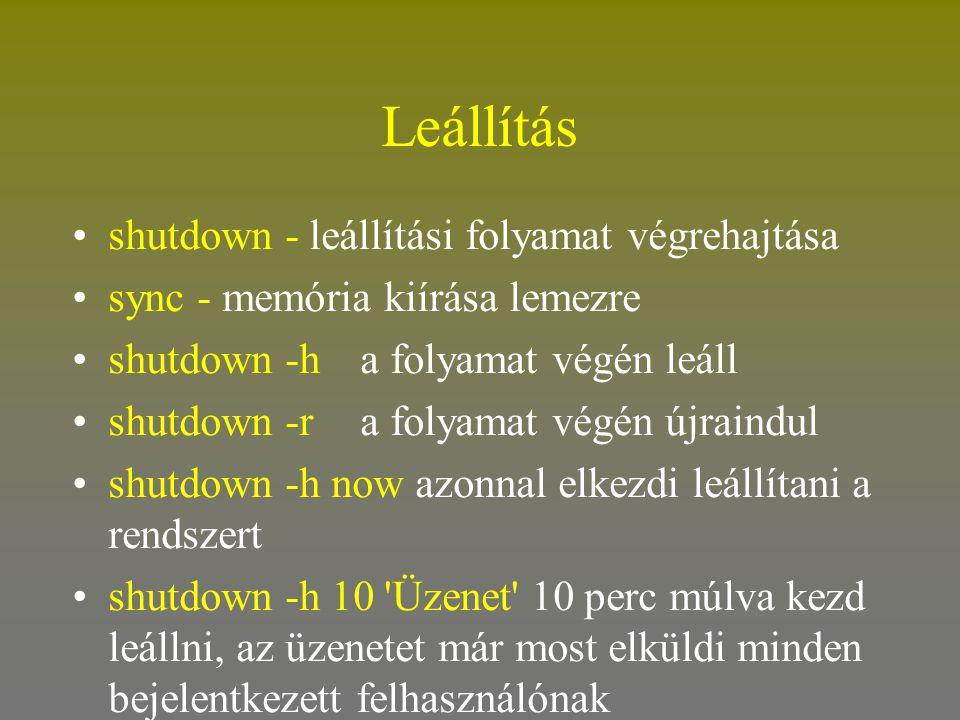 Leállítás shutdown - leállítási folyamat végrehajtása