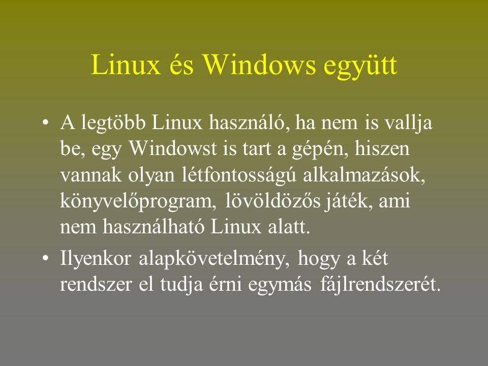 Linux és Windows együtt