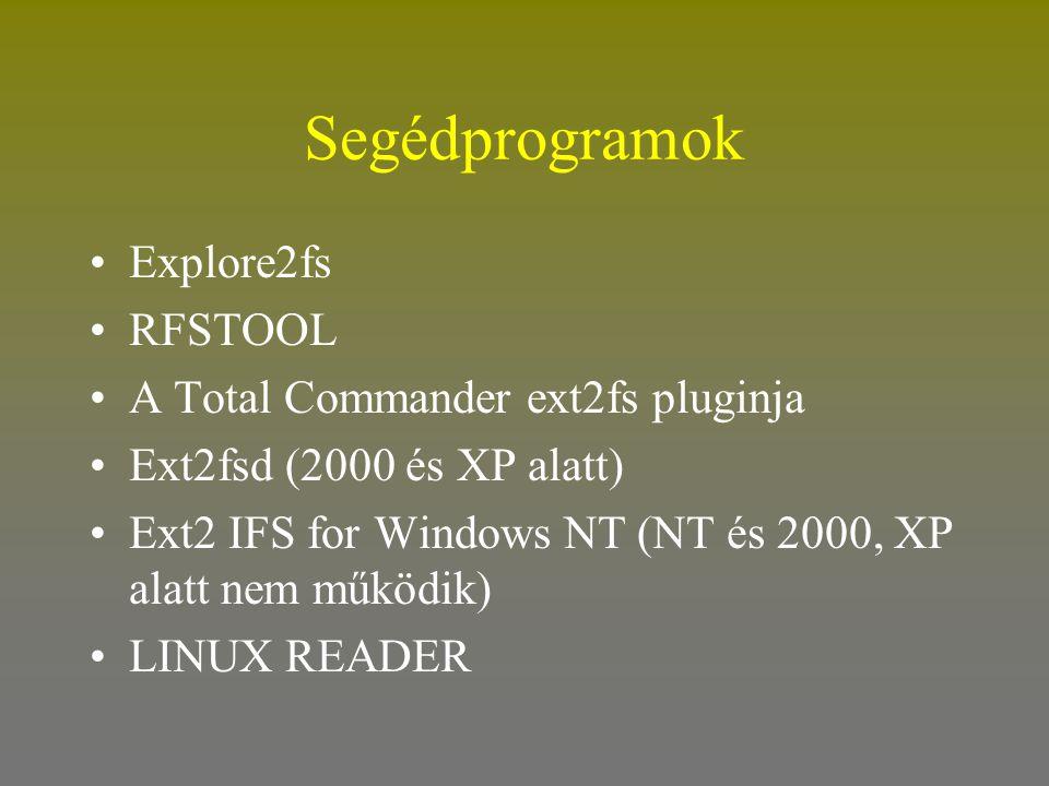 Segédprogramok Explore2fs RFSTOOL A Total Commander ext2fs pluginja