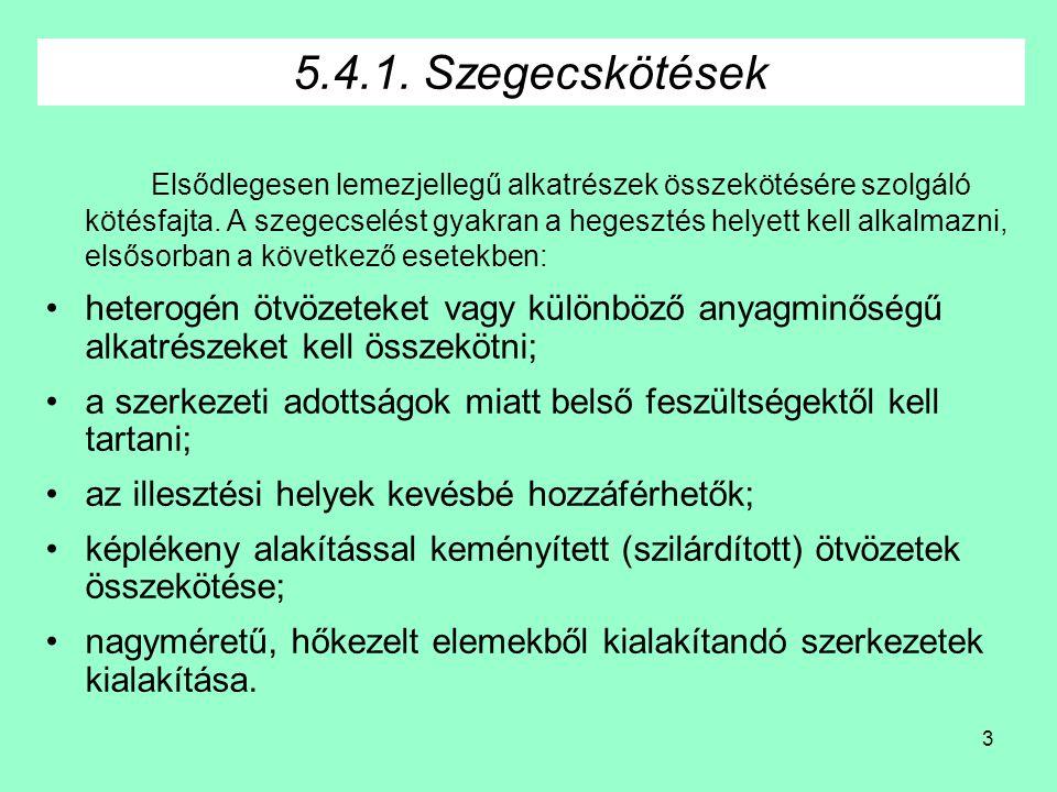 5.4.1. Szegecskötések