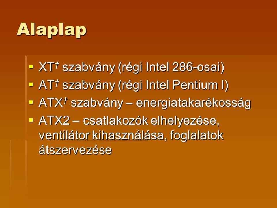 Alaplap XT† szabvány (régi Intel 286-osai)