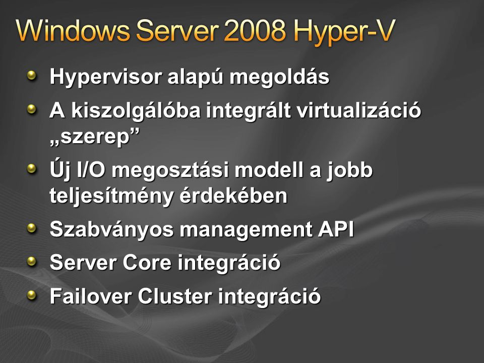 Windows Server 2008 Hyper-V