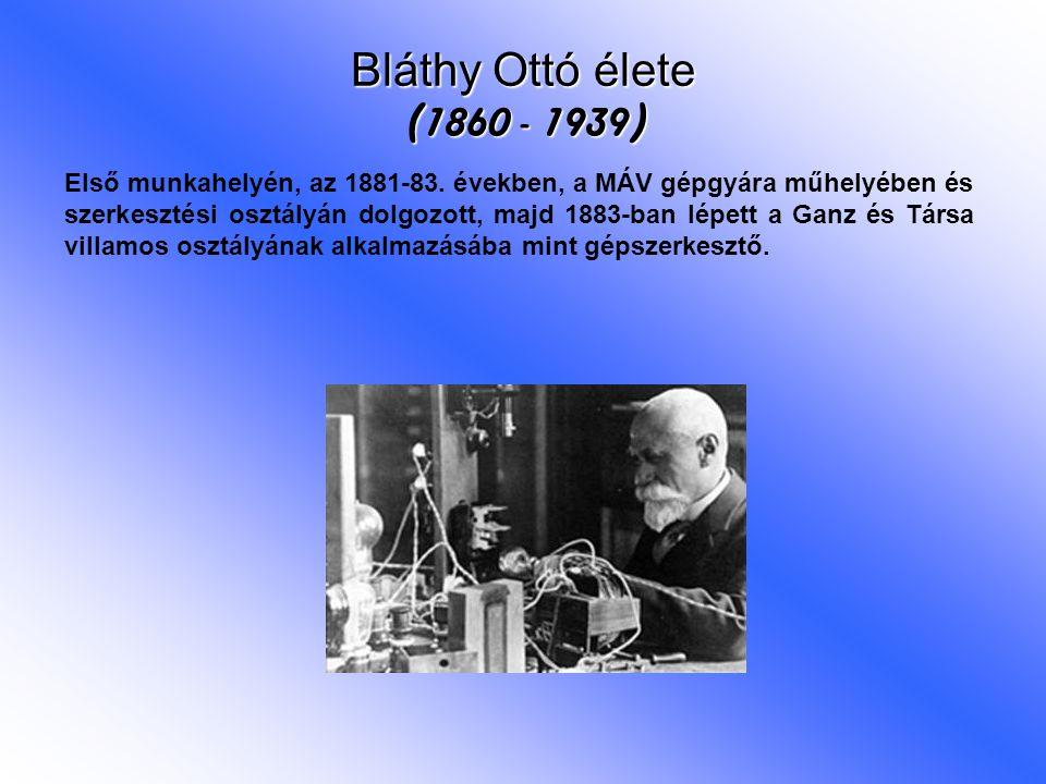 Bláthy Ottó élete (1860 - 1939)