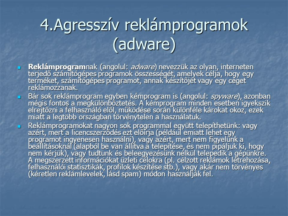4.Agresszív reklámprogramok (adware)