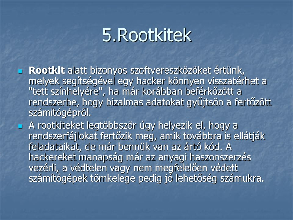 5.Rootkitek