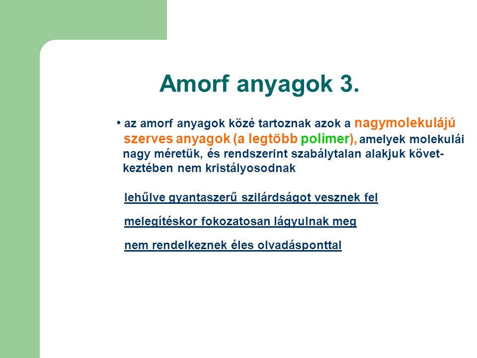 Amorf anyagok 3.