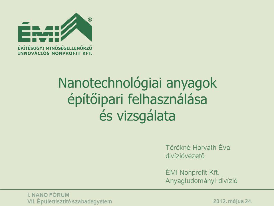 Nanotechnológiai anyagok építőipari felhasználása és vizsgálata