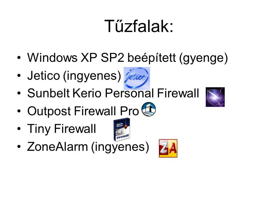 Tűzfalak: Windows XP SP2 beépített (gyenge) Jetico (ingyenes)