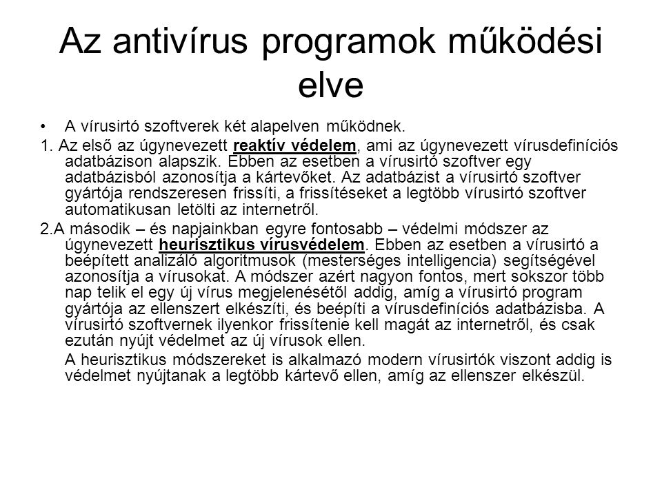 Az antivírus programok működési elve