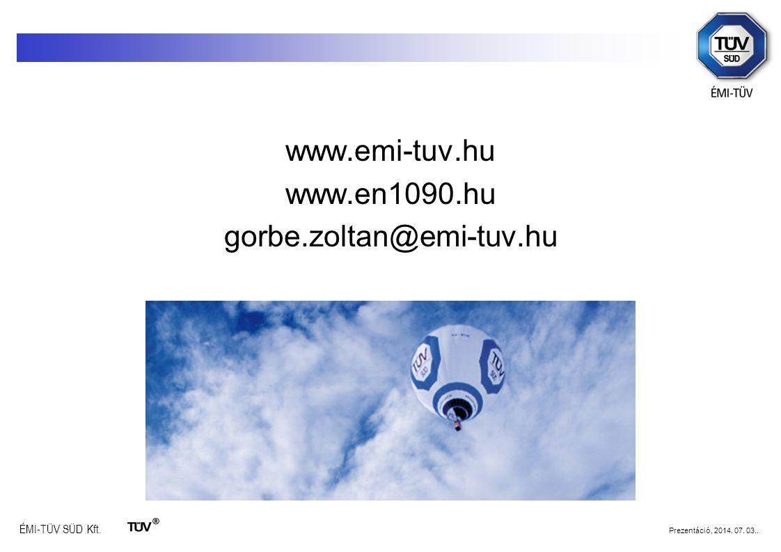 www.emi-tuv.hu www.en1090.hu gorbe.zoltan@emi-tuv.hu