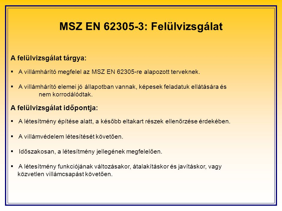 MSZ EN 62305-3: Felülvizsgálat