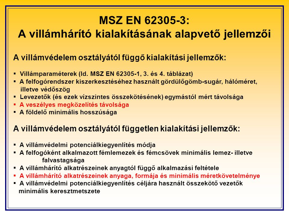 MSZ EN 62305-3: A villámhárító kialakításának alapvető jellemzői