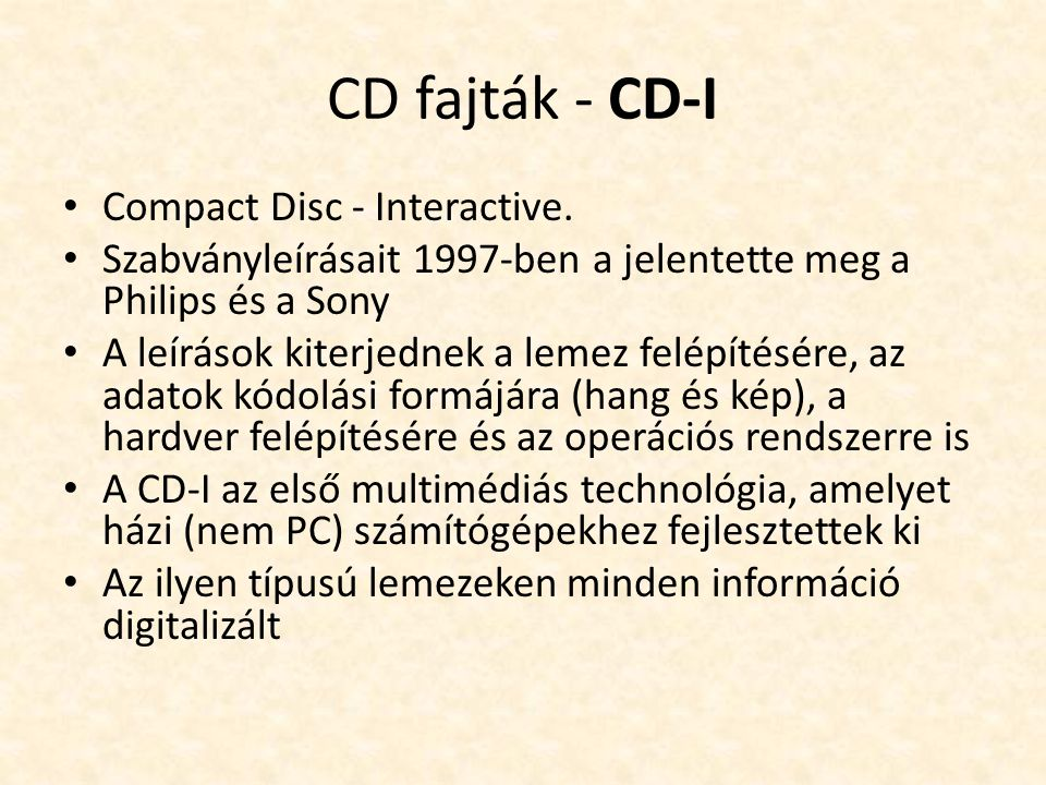 CD fajták - CD-I Compact Disc - Interactive.