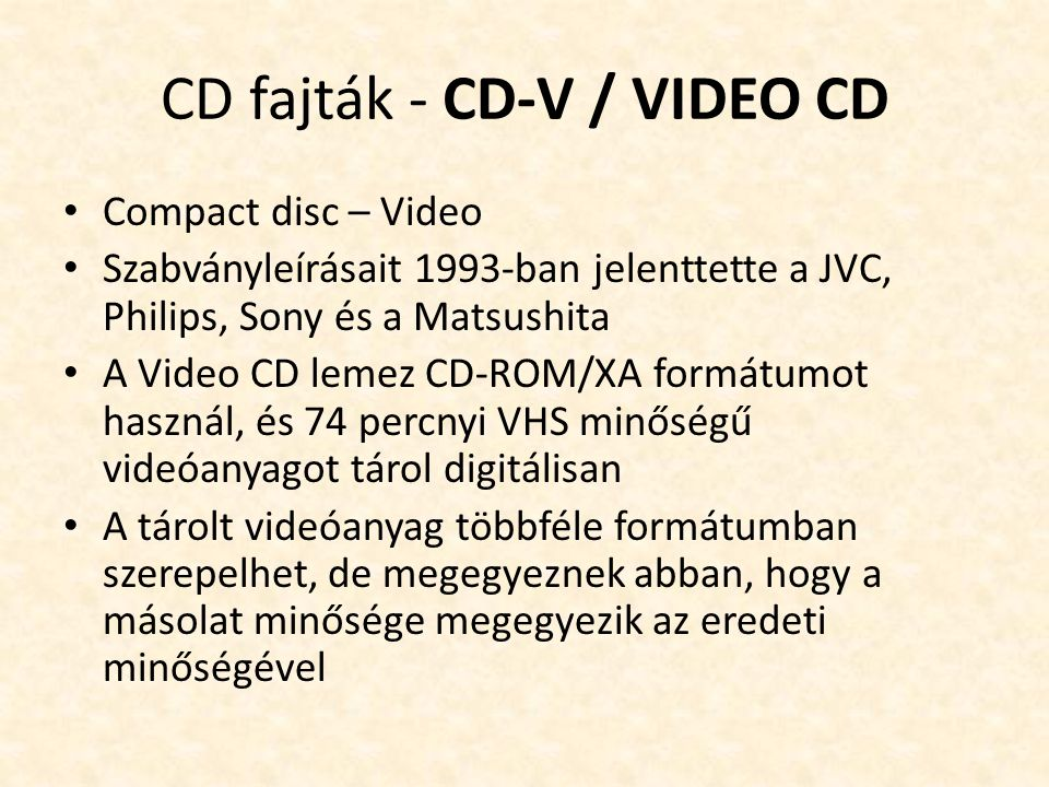CD fajták - CD-V / VIDEO CD