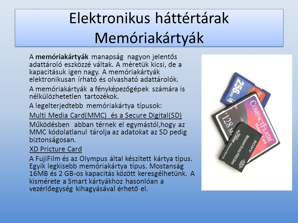 Elektronikus háttértárak Memóriakártyák