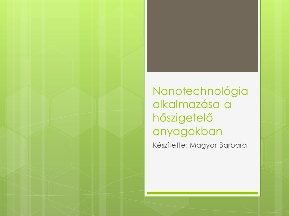 Nanotechnológia alkalmazása a hőszigetelő anyagokban