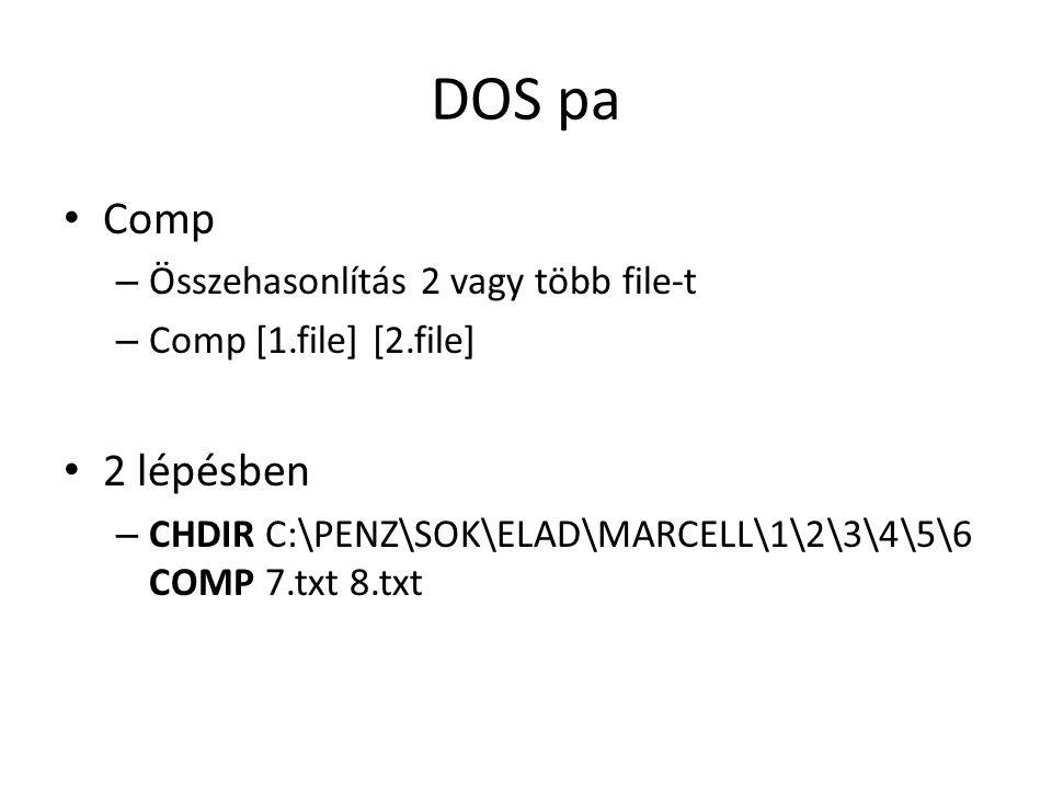 DOS pa Comp 2 lépésben Összehasonlítás 2 vagy több file-t
