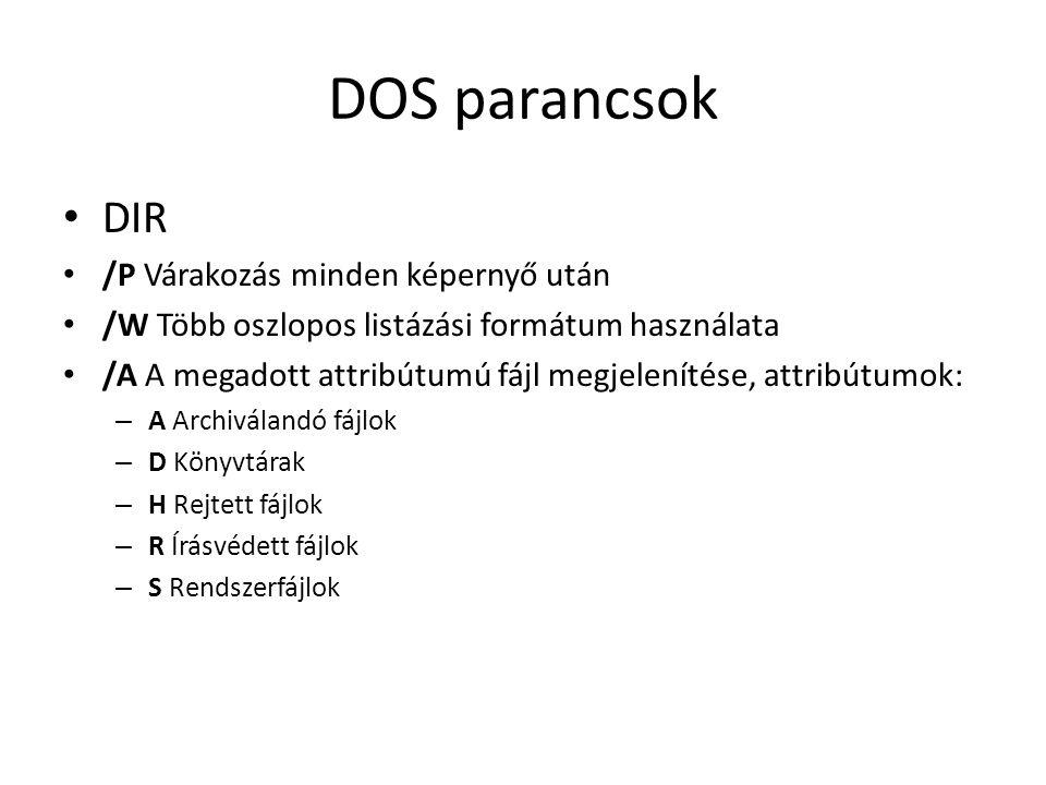DOS parancsok DIR /P Várakozás minden képernyő után