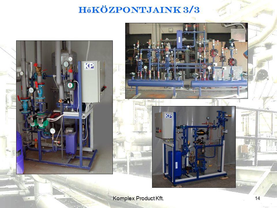 Hőközpontjaink 3/3 Komplex Product Kft. 14