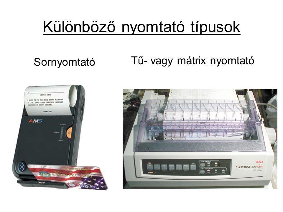 Különböző nyomtató típusok