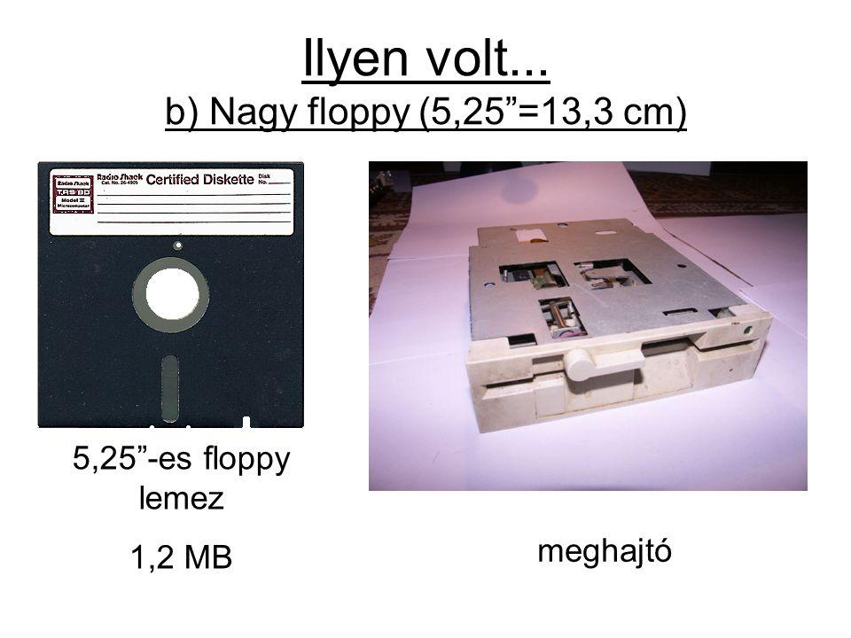 Ilyen volt... b) Nagy floppy (5,25 =13,3 cm)