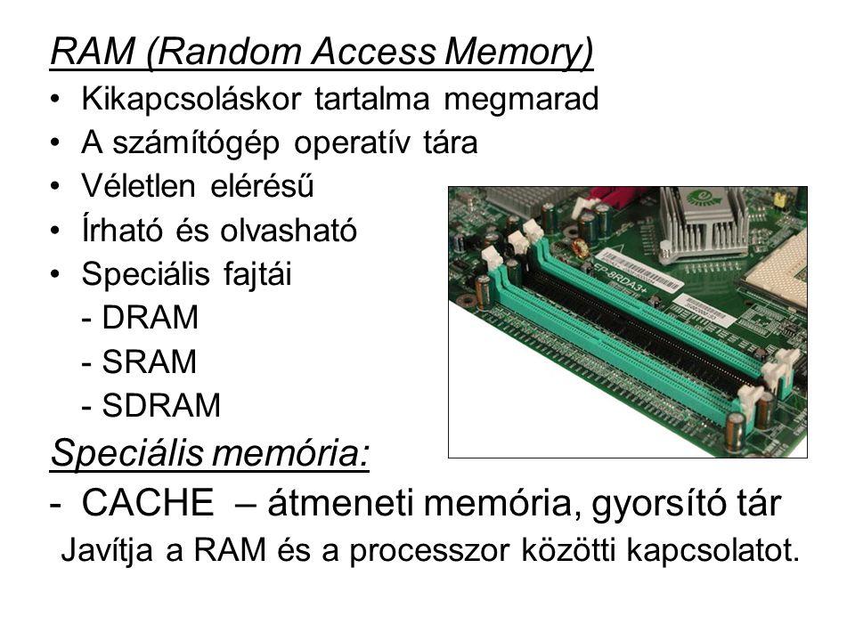 Javítja a RAM és a processzor közötti kapcsolatot.