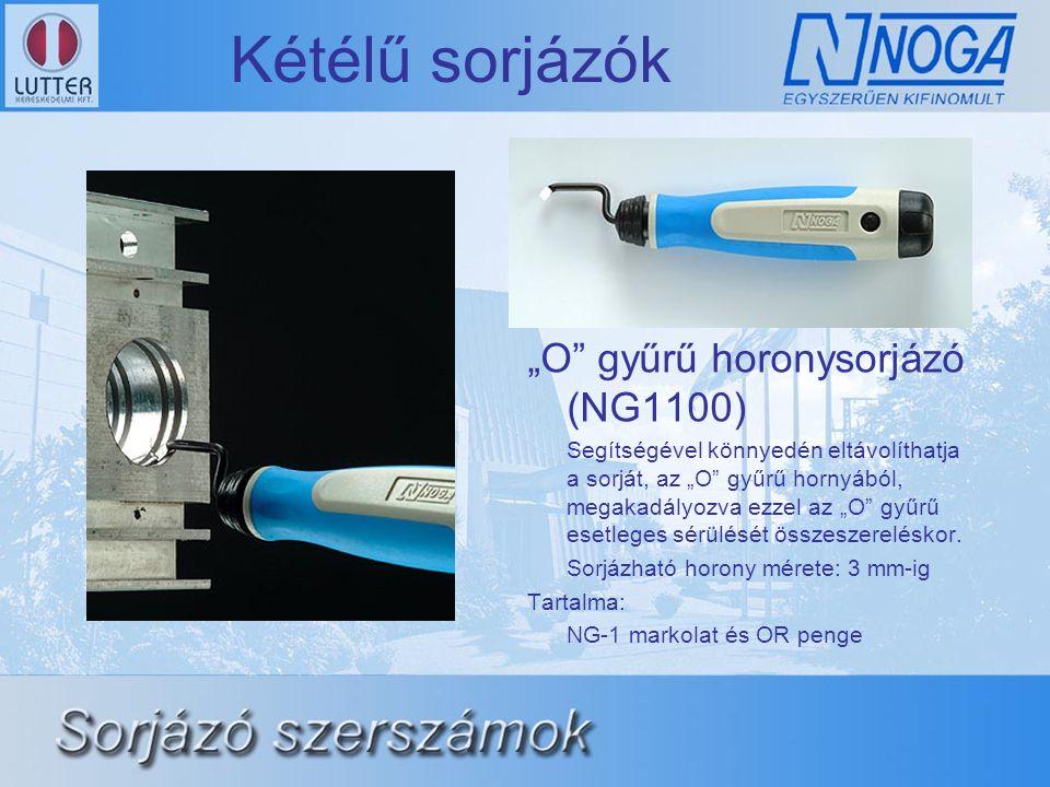 """Kétélű sorjázók """"O gyűrű horonysorjázó (NG1100)"""