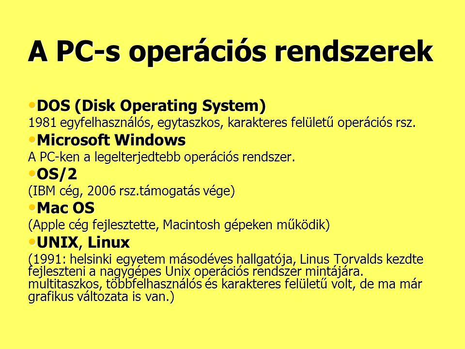 A PC-s operációs rendszerek
