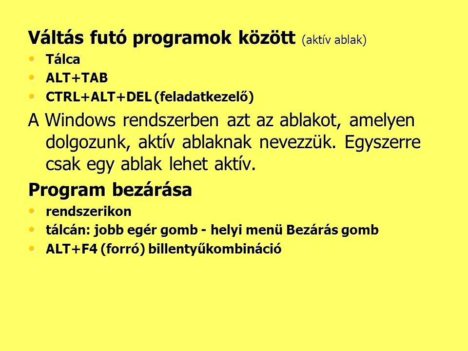 Váltás futó programok között (aktív ablak)