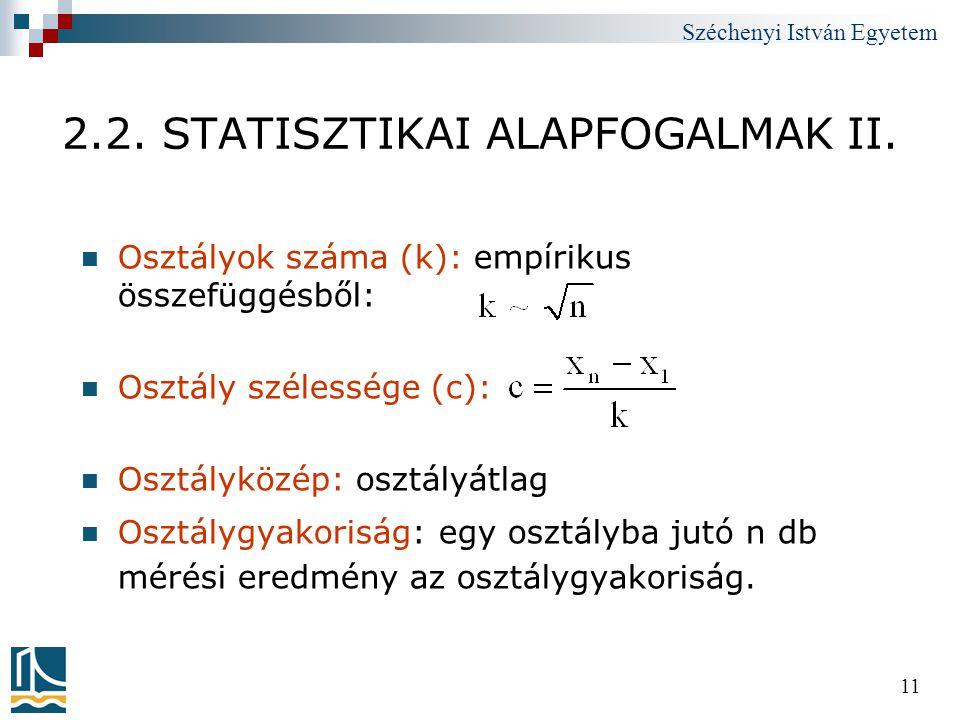 2.2. STATISZTIKAI ALAPFOGALMAK II.