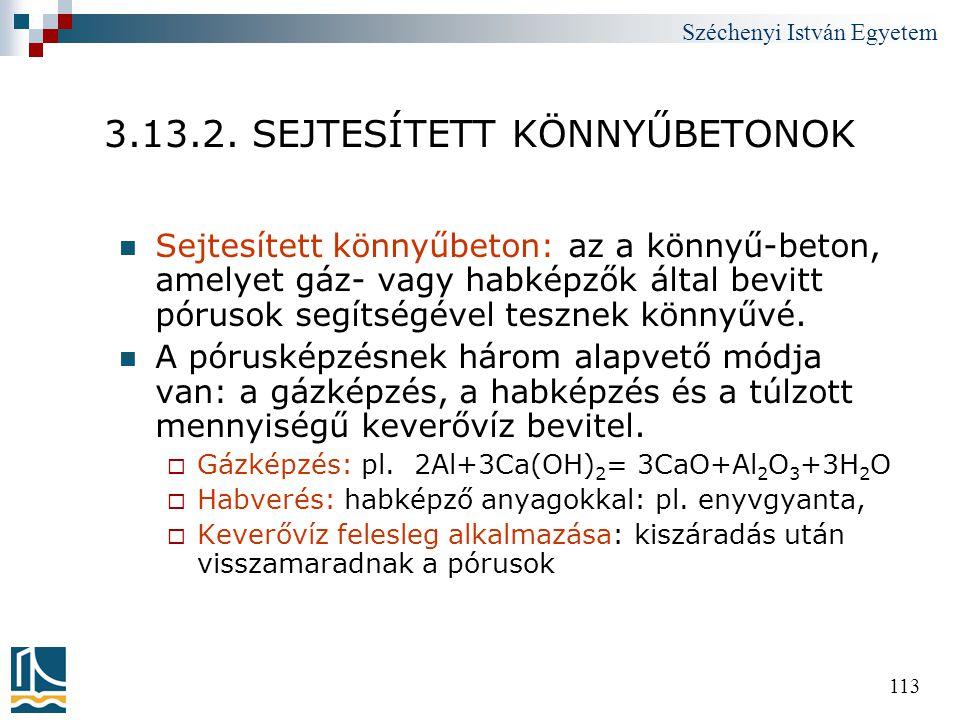 3.13.2. SEJTESÍTETT KÖNNYŰBETONOK