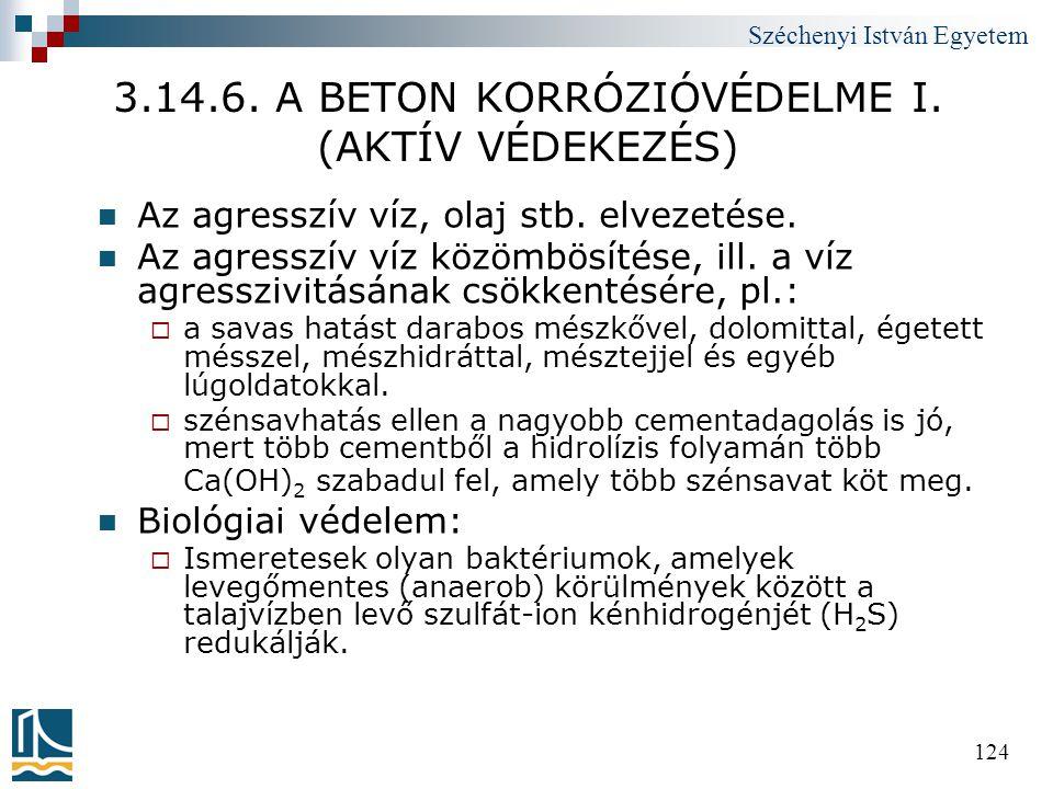 3.14.6. A BETON KORRÓZIÓVÉDELME I. (AKTÍV VÉDEKEZÉS)