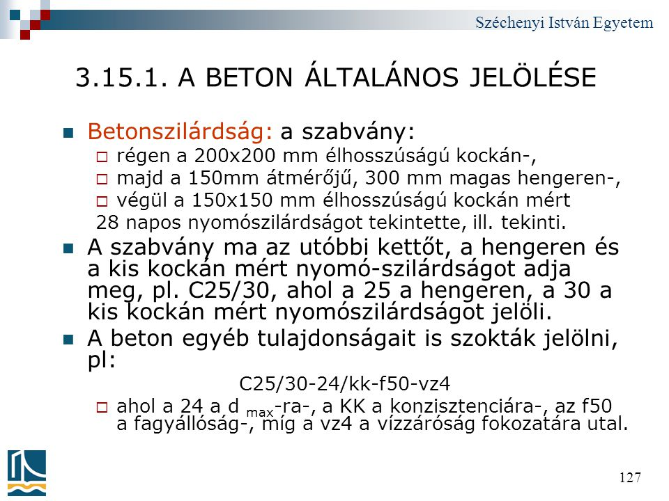 3.15.1. A BETON ÁLTALÁNOS JELÖLÉSE