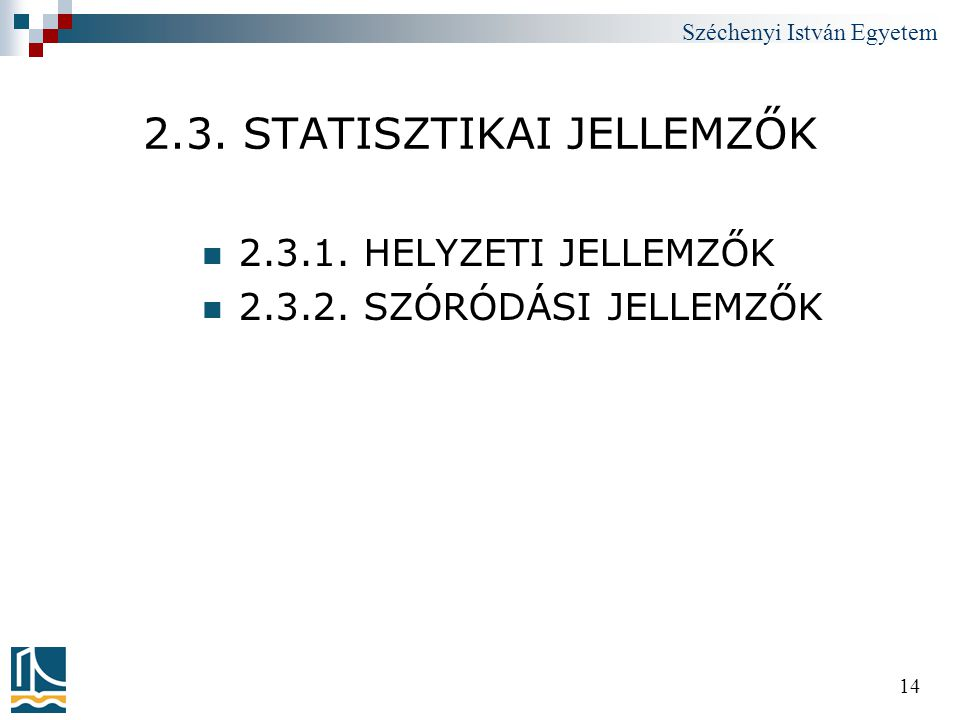 2.3. STATISZTIKAI JELLEMZŐK