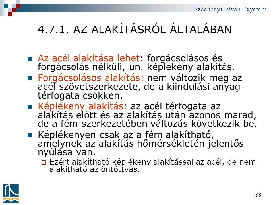 4.7.1. AZ ALAKÍTÁSRÓL ÁLTALÁBAN
