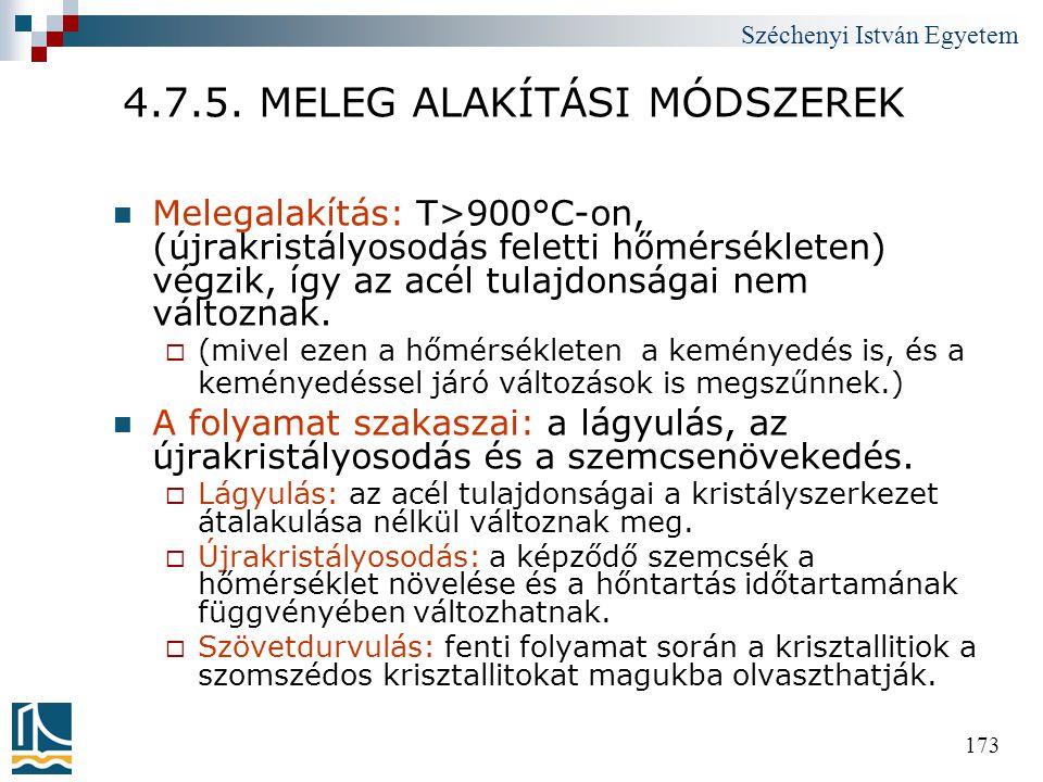 4.7.5. MELEG ALAKÍTÁSI MÓDSZEREK