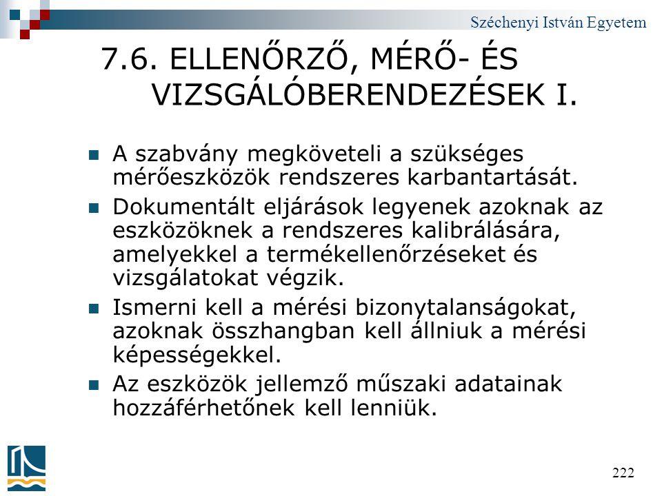 7.6. ELLENŐRZŐ, MÉRŐ- ÉS VIZSGÁLÓBERENDEZÉSEK I.