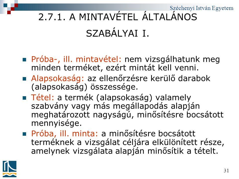 2.7.1. A MINTAVÉTEL ÁLTALÁNOS SZABÁLYAI I.