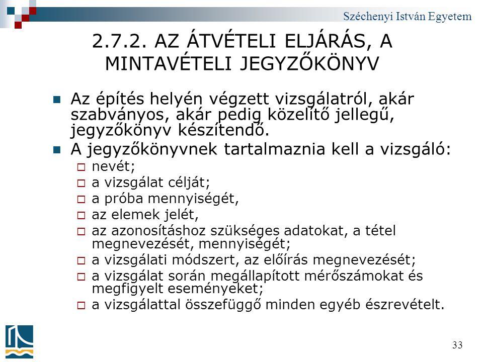 2.7.2. AZ ÁTVÉTELI ELJÁRÁS, A MINTAVÉTELI JEGYZŐKÖNYV