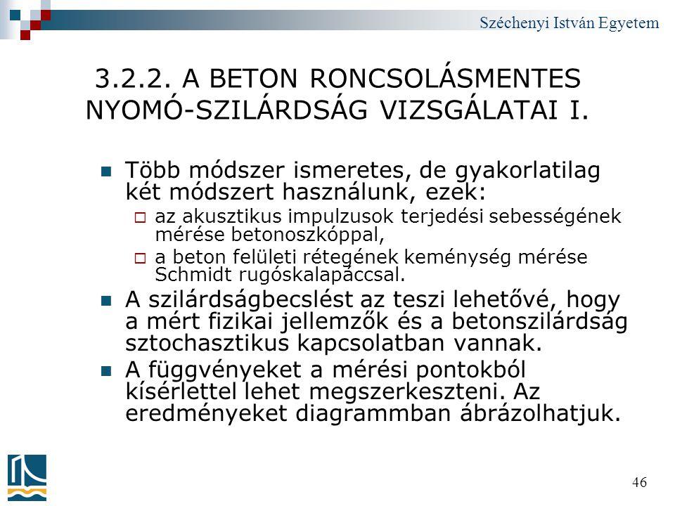 3.2.2. A BETON RONCSOLÁSMENTES NYOMÓ-SZILÁRDSÁG VIZSGÁLATAI I.
