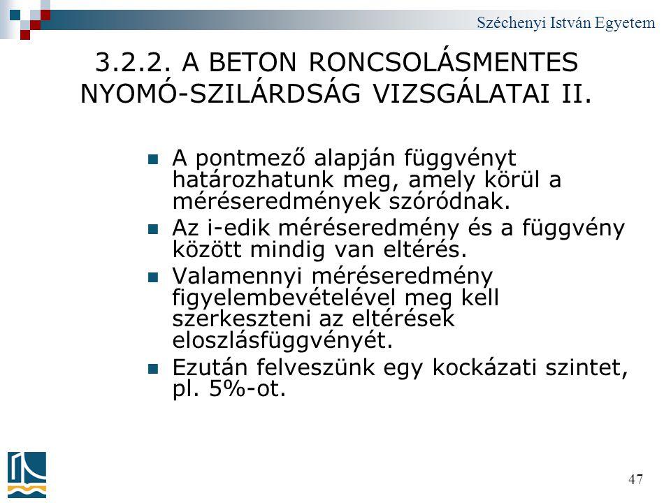 3.2.2. A BETON RONCSOLÁSMENTES NYOMÓ-SZILÁRDSÁG VIZSGÁLATAI II.