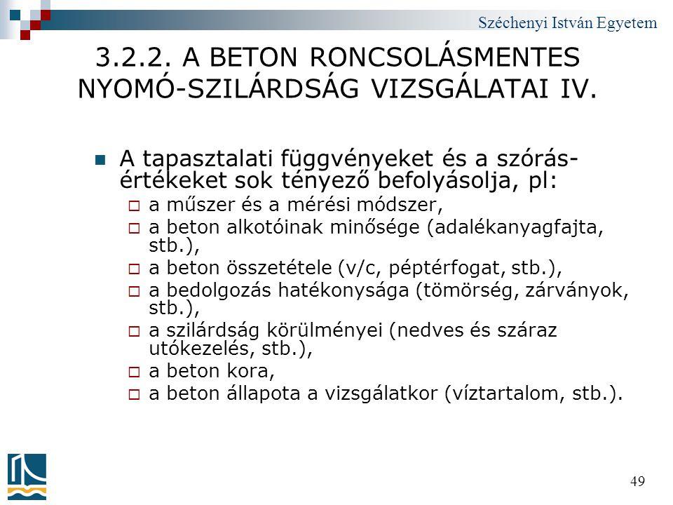 3.2.2. A BETON RONCSOLÁSMENTES NYOMÓ-SZILÁRDSÁG VIZSGÁLATAI IV.