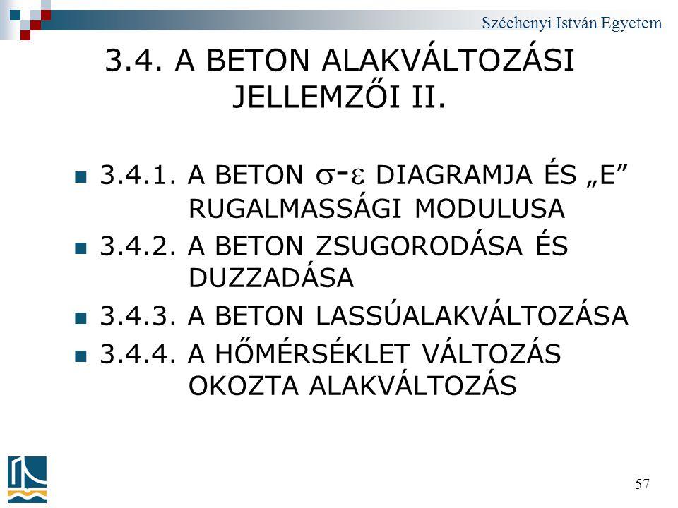3.4. A BETON ALAKVÁLTOZÁSI JELLEMZŐI II.