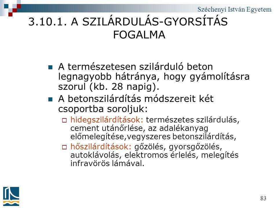 3.10.1. A SZILÁRDULÁS-GYORSÍTÁS FOGALMA