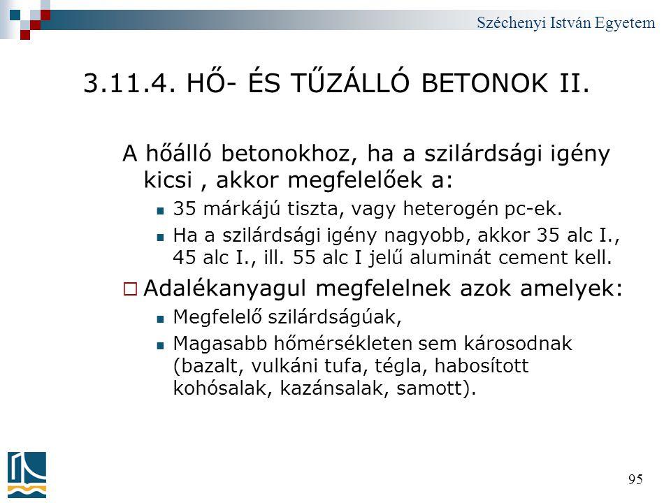 3.11.4. HŐ- ÉS TŰZÁLLÓ BETONOK II.