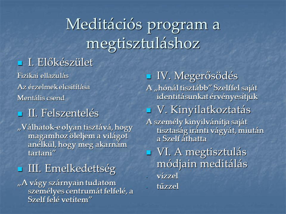 Meditációs program a megtisztuláshoz