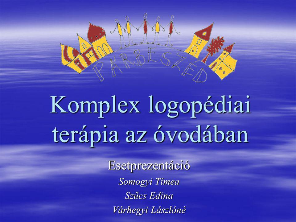 Komplex logopédiai terápia az óvodában