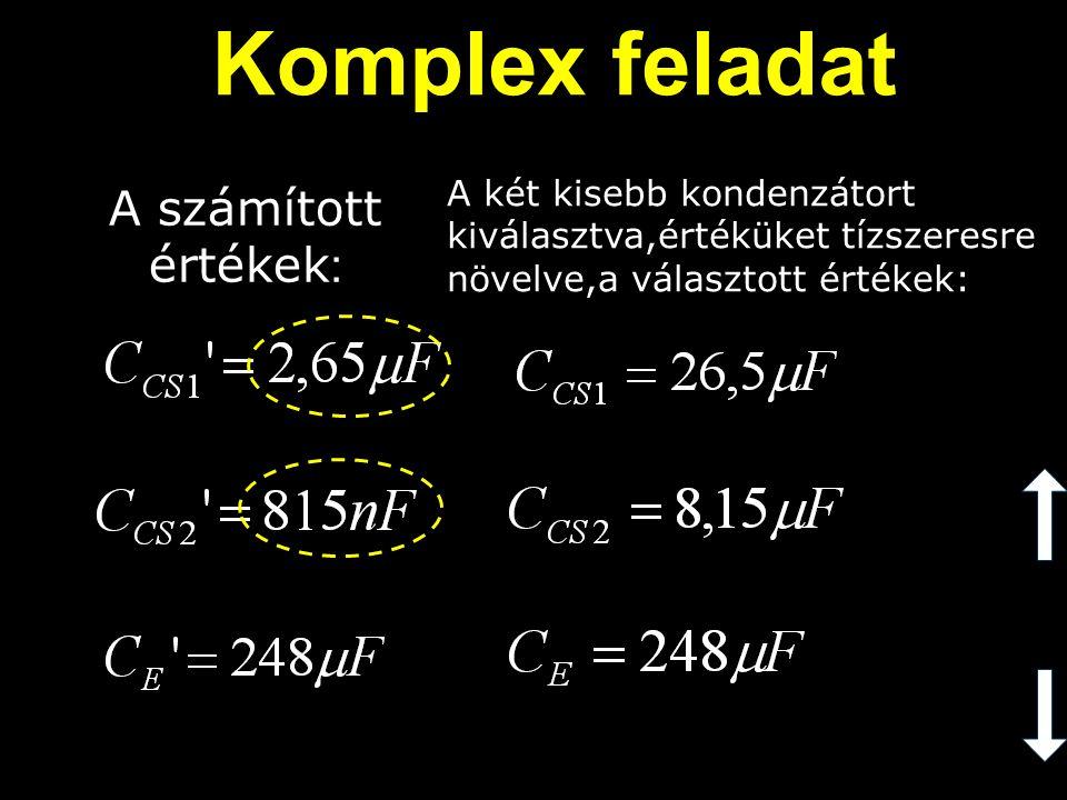 Komplex feladat A számított értékek: